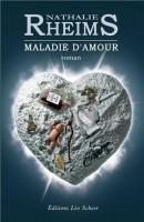 Maladie d'amour, Nathalie Rheims
