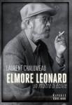 Elmore Leonard, un maître à écrire, Laurent Chalumeau