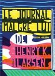 Le journal malgré lui de Henry K. Larsen, Susin Nielsen