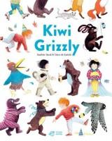 Kiwi Grizzly, Gauthier David, Claire de Gastold (par Myriam Bendhif-Syllas)