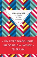 Le Complexe d'Eden Bellwether, Benjamin Wood (par Jean-Jacques Bretou)