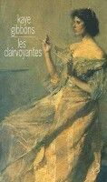 Les clairvoyantes, Kaye Gibbons (par Léon-Marc Levy)