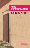Eloge du risque, Anne Dufourmantelle (par Sophie Galabru)