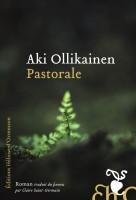 Pastorale, Aki Ollikainen (par Delphine Crahay)