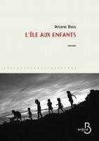 L'île aux enfants, Ariane Bois (par Patryck Froissart)