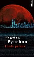 Fonds Perdus, Thomas Pynchon