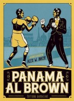 Panama Al Brown L'énigme de la force, ALEX W. INKER, Jacques Goldstein