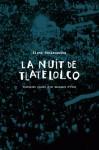 La nuit de Tlatelolco, Elena Poniatowska