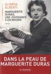 Marguerite Duras, une jouissance à en mourir, Olympia Alberti