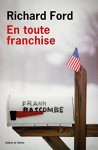 En toute franchise, Richard Ford