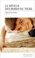 Le rêveur des bords du Tigre, Fawaz Hussain