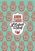 L'enfant de l'œuf, Amin Zaoui