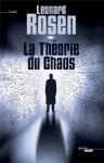 la théorie du chaos, Leonard Rosen