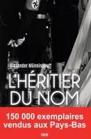 L'Héritier du nom, Alexander Münninghoff
