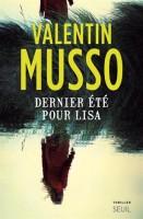 Dernier été pour Lisa, Valentin Musso (Seuil) - JJ. Bretou