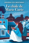 Le châle de Marie Curie, Déborah Lévy-Bertherat