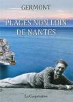 À propos du roman Plages non loin de Nantes, Germont, par Yasmina Mahdi