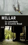 Le cannibale de Crumlin Road, Sam Millar