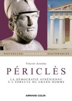 Périclès, La démocratie athénienne à l'épreuve de grand homme, Vincent Azoulay