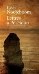 Lettres à Poséidon, Cees Nooteboom
