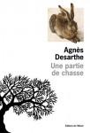 Une partie de chasse, Agnès Desarthe