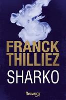 Sharko, Franck Thilliez