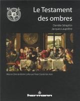 Le testament des ombres, Danièle Séraphin & Jacques Lauprêtre
