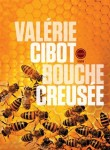 Bouche creusée, Valérie Cibot