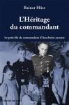 L'héritage du commandant, Rainer Höss
