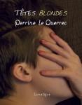Têtes blondes, Perrine Le Querrec