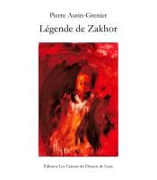 Légende de Zakhor AUTIN-GRENIER (Carnets du dessert de lune) - Ph. Leuckx