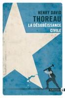 La Désobéissance civile, Henry David Thoreau