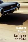 La ligne de fuite, Robert Stone