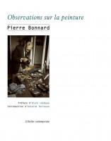 Observations sur la peinture, Pierre Bonnard (par Didier Ayres)