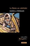La Dame au cabriolet, Guiou & Morales (par Philippe Chauché)
