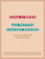 Les petites chaises rouges Edna O'Brien (Sabine Wespieser) - LM. Levy