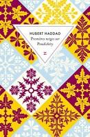 Premières neiges sur Pondichéry, Hubert Haddad