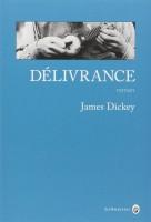 Délivrance, James Dickey (2ème article)