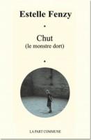 Chut (le monstre dort), Estelle Fenzy