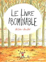 Le livre abominable, Noé Carlain, illustrations Ronan Badel