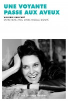 Une voyante passe aux aveux, Entretiens avec Marie-Noëlle Dompé, Valérie Fauchet (par Marjorie Rafécas Poeydomenge)