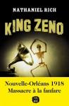 King Zeno, Nathaniel Rich (par Léon-Marc Levy)