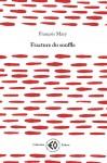 Fracture du souffle, François Mary (par André Sagne)