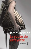 La Route de Lafayette, James Kelman (par Patrick Devaux)