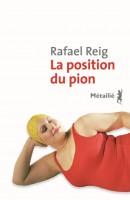 La position du pion, Rafael Reig