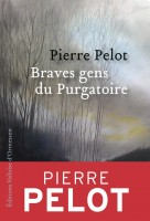 Braves gens du Purgatoire, Pierre Pelot (par Gilles Banderier)