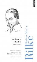 Poèmes Épars, Rainer Maria Rilke