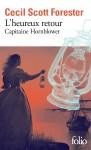 L'Heureux retour , Un Vaisseau de Ligne & Pavillon haut, Cecil Scott Forester, Folio (par Didier Smal)