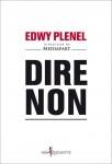 Dire non, Edwy Plenel