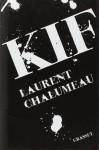 Kif, Laurent Chalumeau